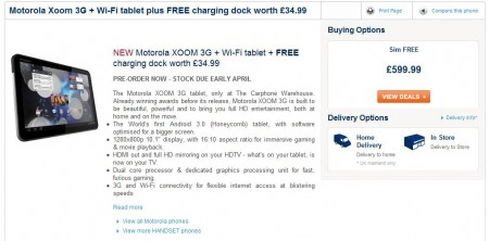Carphone Warehouse price up the Xoom   £599.99