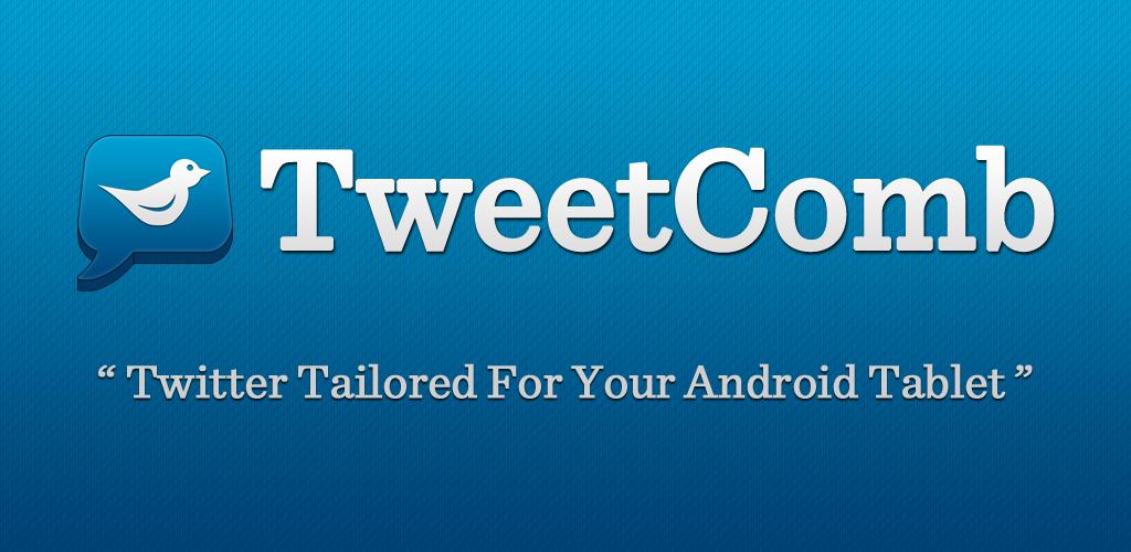 Tweetcomb