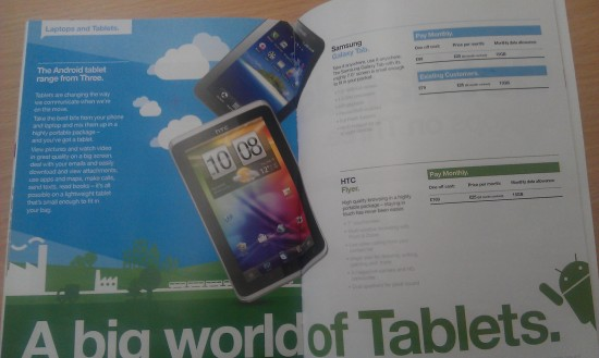 HTC Flyer prices on Three   £25 per month, £169 up front