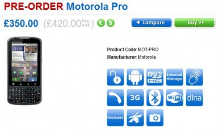 Motorola Pro ready for pre order, now arriving August