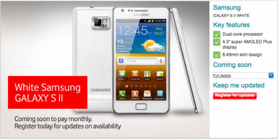 Pre Order White SGS2 On Vodafone Now