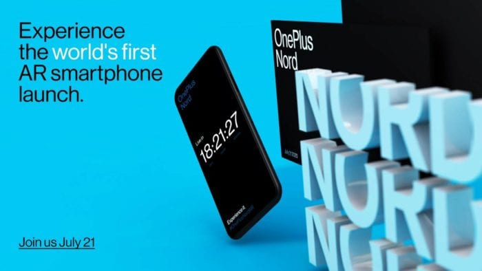 OnePlus Nord launch. Get the phone (virtually) in your hand on the day!